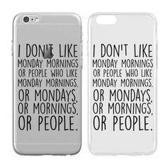 Case for iPhone Plus - Cream Cookies - Ultra Slim Hard Plastic Cover Case - I Don?T Like Monday Morning - Funny Quotes - Monday - Teenager - Sassy Gifts Funny Phone Cases, Iphone Phone Cases, Phone Covers, Bff Cases, Iphone 6, Funny Shirt Sayings, Funny Quotes, Friends Phone Case, Cute Cases