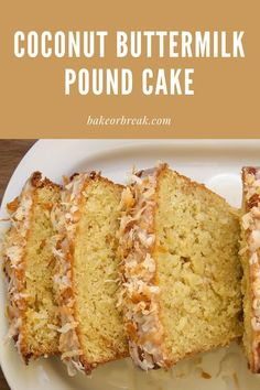 Coconut Buttermilk Pound Cake offers a sweet, toasted coconut twist to classic pound cake. - Bake or Break #cake #poundcake #buttermilk No Bake Desserts, Easy Desserts, Delicious Desserts, Dessert Recipes, Yummy Food, Breakfast Recipes, Tasty, Cake Recipes From Scratch, Best Cake Recipes