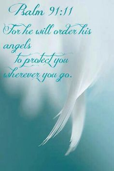 "Angels They always do. ""Just call on them and they will come to help and guide you back to home"""