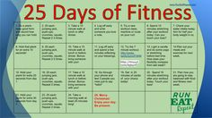 25 Days of Fitness Challenge. 25 days of fitness tasks (physical and mental) to keep you healthy during the holidays! Print it out and cross them off.