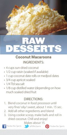 Coconut Macaroons Recipe: Raw Desserts Cooking Demonstration at #PURecSports #movemoreachievemore  http://www.purdue.edu/recsports/programs/fitness_and_wellness/demonstration_kitchen/index.php