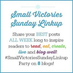 Each week the eight of us will feature favorites shared in the previous week's linkup.  So make sure to visit my seven co-hosts to see what inspirational blogger or blog post they've featured.  And, if you want to find out who earned the Reader's Choice award, stop by Mom's Small Victories.