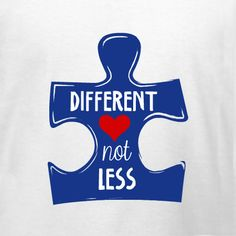 Autism Different Not Less customizable t-shirt template. Add text for your walk, run, fundraiser or Autism awareness campaign. Order just one on our no minimum required products or in bulk for discounts. Always great prices and quality plus free 10-day shipping in the U.S.