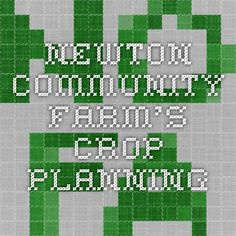 Newton community farm's crop planning
