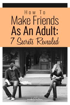 Have you been feeling lonely lately? Wondering how to make friends as an adult? Having some great friends makes life a lot easier. You Are My Friend, Make New Friends, True Friends, How To Read People, New People, New Friend Quotes, How To Be A Happy Person, How To Improve Relationship, Happiness
