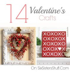 14 Valentine's Crafts from SixSistersStuff.com | 14 favorite adorable and reasonably priced Valentine's Day crafts and DIY ideas.