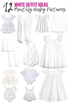 12 White Outfits [Monthly Baby Pictures] - There's a Shoe for That