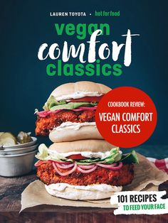 "Read ""Hot for Food Vegan Comfort Classics 101 Recipes to Feed Your Face"" by Lauren Toyota available from Rakuten Kobo. **Shortlisted for the 2019 Taste Canada Awards - Health and Special Diets Cookbooks 2019 Gourmand Cookbook Awards Nation. Bake Blueberry Cheesecake Recipe, Cheesecake Recipes, Lauren Toyota, Linguine Recipes, Vegan Chef, Vegan Comfort Food, Vegan Cookbook, Vegan Pasta, New Cookbooks"