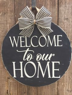 a72d5b620 Welcome To Our Home Door Hanger