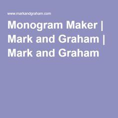 Monogram Maker | Mark and Graham | Mark and Graham