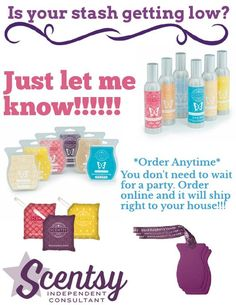 Is your stash getting low?? Just let me know!!! You can order anytime and have your order sent right to your door!!! Great scentsy ideas, scentsy tips. www.peachtree.sce...
