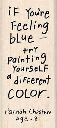 If you are feeling blue...