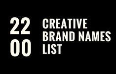 catchy business name ideas startups A Creative name is a most important function of the Every Business. Check Creative Brand Names list for all Business whoch could be your next brand. Creative Business Names List, Creative Company Names, Design Company Names, Names For Business, Best Company Names, Business Tips, Cafe Names Ideas, Store Names Ideas, Shop Name Ideas