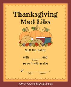 Free Thanksgiving Mad Libs- perfect timing to help with adjectives, verbs and adverbs!! Boys will love these.
