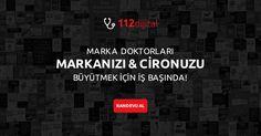 Marka Doktorları İş Başında: 112 Dijital