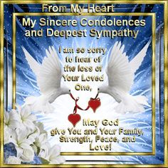 Send your sympathy & condolences to anyone who has lost a loved one or friend in their time of bereavement. Free online From My Heart ecards on Inspirational Sympathy Wishes, Sympathy Quotes For Loss, Condolence Messages, Sympathy Cards, Sympathy Verses, Sympathy Notes, Greeting Cards, Birthday Greetings, Birthday Wishes