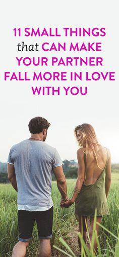 11 Small Things That Can Make Your Partner Fall More In Love With You #Love #Relationships #Partners