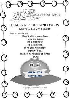 Groundhog Day - Reading and Crafts- Internet Task - 6 Elementary tasks (Valentins Day Poems Song Lyrics) Preschool Groundhog, Groundhog Day Activities, Preschool Songs, Kids Songs, Preschool Ideas, Preschool Learning, Preschool Activities, Circle Time Activities, School Holidays
