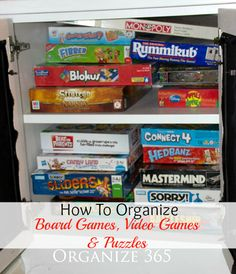 40 Weeks 1 Whole House: Week Organizing Board Games, Video Games and Puzzles - Organize 365 Puzzle Organization, Household Organization, Storage Organization, Barbie Organization, Board Game Storage, Board Games, Organizing Your Home, Organizing Tools, Organising