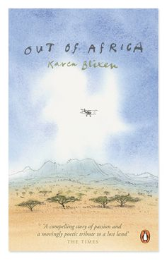 """Out of Africa"" ""La mia Africa"", Karen Blixen.   Artwork by David Gentleman"