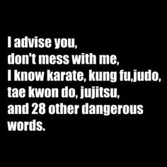 Don't mess with me :)