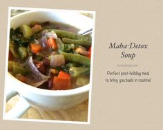 I call this Maha-Detox soup because of all the high – nutrient veggies and the deeply nourishing and detoxifying Ayurvedic spices used in this soup.