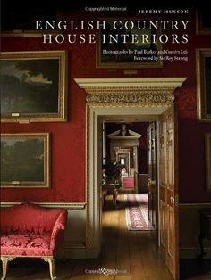 English Country House Interiors, http://www.amazon.com/dp/0847835693/ref=cm_sw_r_pi_awdm_UXvvwb17V6XYJ/188-0387205-3512105