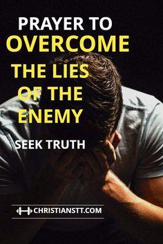 a spiritual warfare prayer to overcoming the lies of satan.