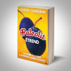 Loren Cordain: Paleolit food