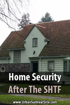 A lot of survivalists have unrealistic fantasies about what life will be like after the SHTF. They often forget about home security.