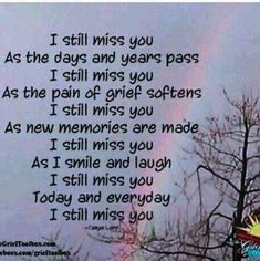 Jack, I still miss you every minute of every day. Love always, Dianne Missing Someone In Heaven, Missing My Brother, Miss Mom, Miss You Dad, I Still Miss You, Just For You, New Quotes, Love Quotes, Inspirational Quotes