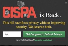 Send a message to your representatives asking them to oppose this dangerous bill. Update: The House of Representatives passed CISPA. Now we're taking the fight to the Senate.
