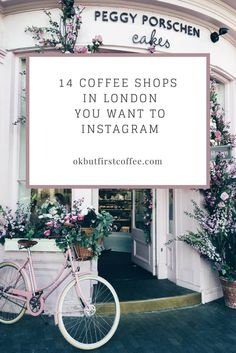 14 Coffee Shops In London You Want to Instagram |