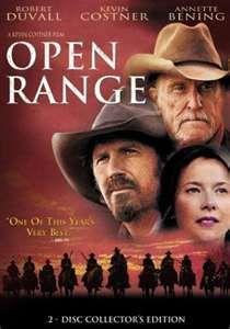 Open Range ~ love me a good Kevin Costner western.