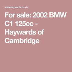 For sale: 2002 BMW - Haywards of Cambridge Bmw C1, Cambridge