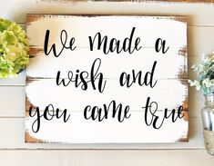 "Excited to share this item from my #etsy shop: We made a wish and you came true 18""w x 14"" h hand-painted wood sign"