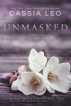 Cover Reveal: Unmasked #2 (Unmasked #2) by Cassia Leo -On sale June 24th 2014