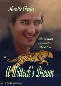 A Witteck's Dream (The Witteck Chronicles: book one) Chester, My Books, Interview, Romance, Author, Tours, Paranormal, Cover, Movie Posters