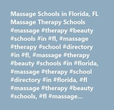 Massage Schools in Florida, FL Massage Therapy Schools #massage #therapy #beauty #schools #in #fl, #massage #therapy #school #directory #in #fl, #massage #therapy #beauty #schools #in #florida, #massage #therapy #school #directory #in #florida, #fl #massage #therapy #beauty #schools, #fl #massage #therapy #school #directory, #florida #massage #therapy #beauty #schools, #florida #massage #therapy #school #directory, #massage #therapy #beauty #schools, #massage #therapy #school #directory…