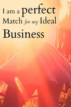 I am a perfect match for my ideal business. Love this empowering business…
