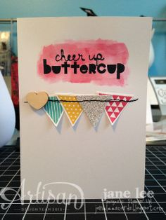 Cheer Up Buttercup - AWW | Jane Lee http://janeleescards.blogspot.com