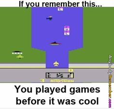 Playing games before it was cool - The only thing that stayed the same is Activision
