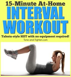 One of the best, 15-minute home workouts you will find on Pinterest! On Tone-and-Tighten.com