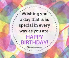 Happy Birthday Greetings, Cards & Messages #sayingimages #happybirthdaygreetings #happybirthdaycards #happybirthdaymessages