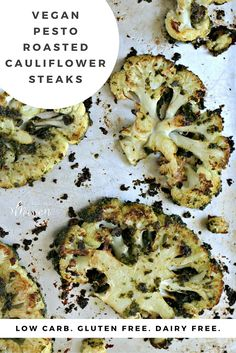 Use pesto to make beautiful cauliflower steaks that are vegan, low carb and naturally gluten free. The crispy edges will make it hard to eat just one!