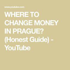 WHERE TO CHANGE MONEY IN PRAGUE? (Honest Guide) - YouTube