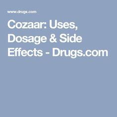 Cozaar: Uses, Dosage & Side Effects - Drugs.com