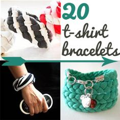 20 T-Shirt Bracelet Inspirations -Too Much Time On My Hands