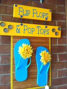 Flip Flop Sign Oh I See This Project Hening Very Soon