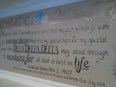 Hand painted quote for Delta Delta Delta sorority, University of Oklahoma campus, by Lezley Lynch Designs, Edmond, OK.